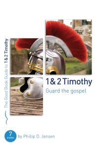 1 & 2 Timothy: Guard the Gospel cover